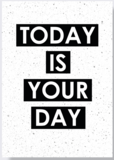 Poster | Today is your day_