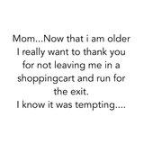Photoblock | Mom now that i am older...._
