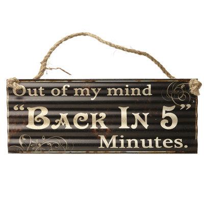 Tekstbord | Back in 5 minutes
