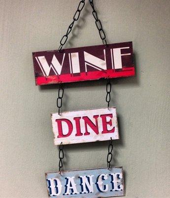 Tekstbord | Wine | Dine | Dance