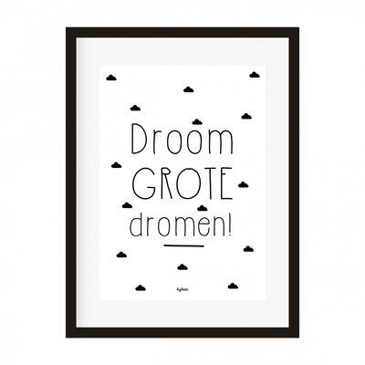 Poster | Droom grote dromen