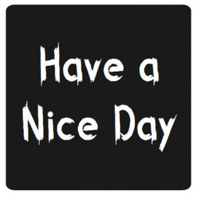 Stickers 10x| Have a nice day