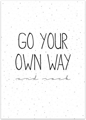 Poster | A2 | Go your own way