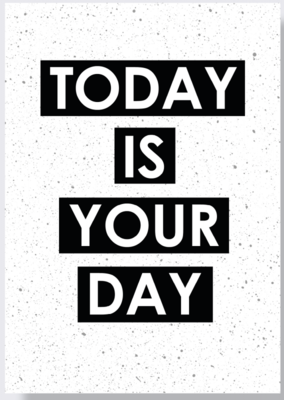 Poster | A2 | Today is your day