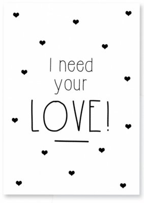 Kaart | I need your Love!