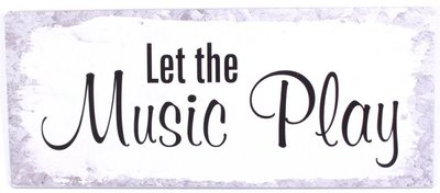 Tekstbord | Let the music play