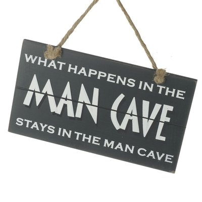 Tekstbord | What happens in the Mancave..