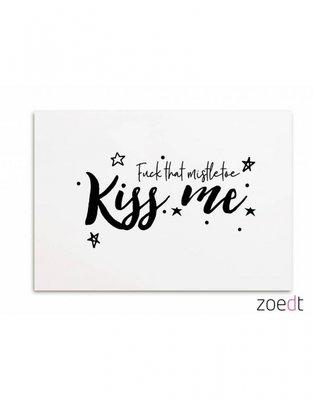 Kerstkaart | Fuck that mistletoe, kiss me