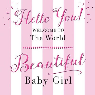 "Kaart Baby GIRL  ""Hello You!"""