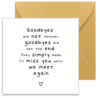 Kaart Goodbyes are..
