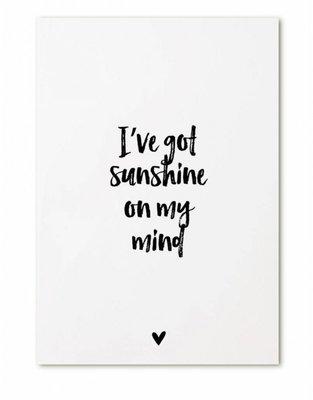 Kaart    Kaart I've got sunshine on my mind