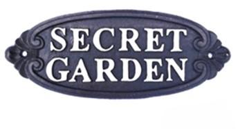 Tekstbord |  SECRET GARDEN