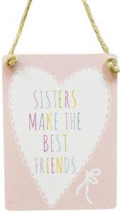 Tekstbord | metaal | Sisters...