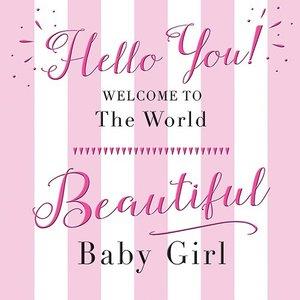 """Kaart Baby GIRL  """"Hello You!"""""""