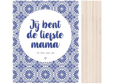 Houtblok Hollands De liefste Mama..| DOTS