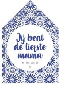 Huisje Hout Jij bent de liefste Mama..| DOTS
