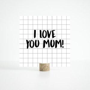 Kaart I love you mama